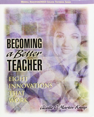 9780131195011: Becoming a Better Teacher: Eight Innovations that ...