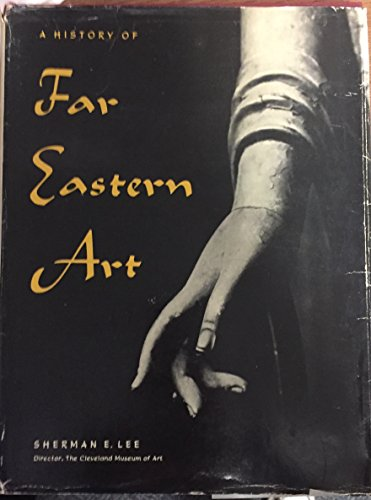 9780131195707: History of Far Eastern Art