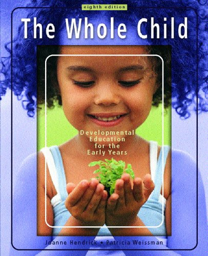 9780131195929: The Whole Child: Development Education for the Early Years (8th Edition)