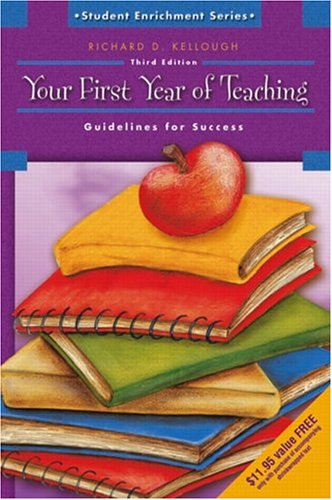 9780131196261: Your First Year of Teaching: Guidelines for Success (3rd Edition)