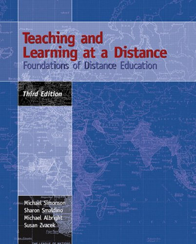 9780131196308: Teaching and Learning at a Distance: Foundations of Distance Education (3rd Edition)
