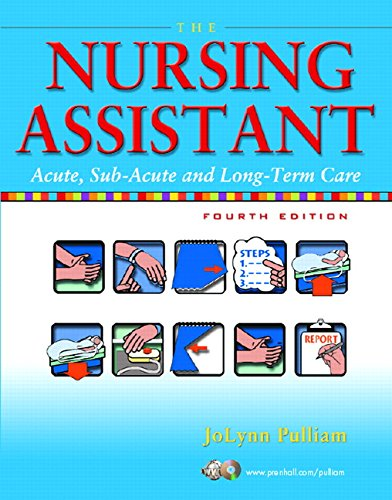 9780131196353: The Nursing Assistant: Acute, Sub-Acute, and Long-Term Care (4th Edition)