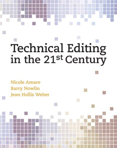 9780131196773: Technical Editing in the 21st Century: A Process Approach