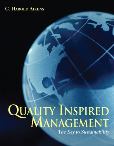 9780131197565: Quality Inspired Management: The Key to Sustainability