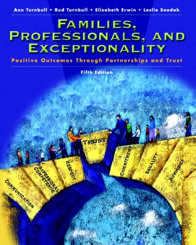 9780131197954: Families, Professionals and Exceptionality: Positive Outcomes Through Partnership and Trust (5th Edition)