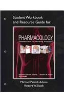 9780131198289: Student Workbook and Resource Guide for Pharmacology: Connections to Nursing Practice