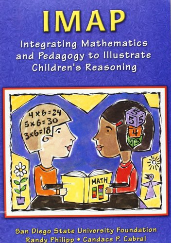 IMAP : Integrating Mathematics and Pedagogy to Illustrate Children's Reasoning Format: CD-ROM ...