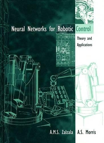 9780131198920: Neural Networks in Robotic Control: Theory and Applications