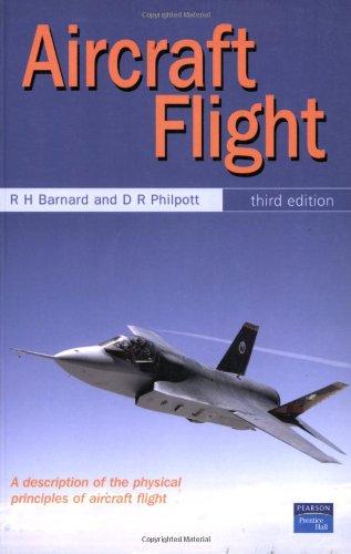 9780131200432: Aircraft Flight: A Description of the Physical Properties of Aircraft Flight