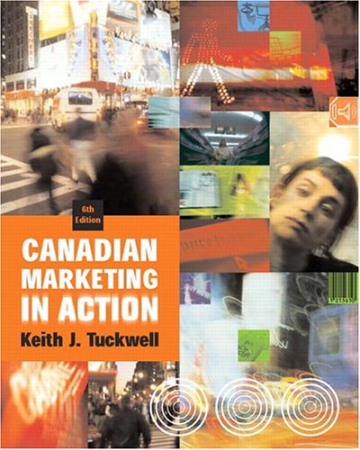 Canadian Marketing in Action: Keith J Tuckwell