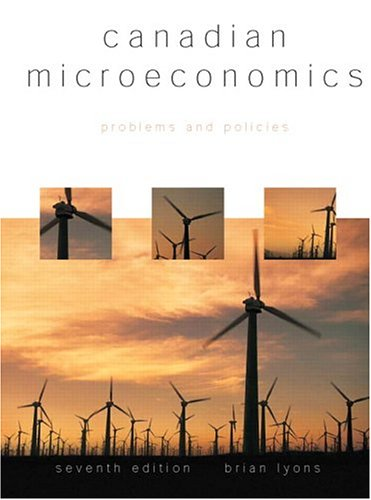 Canadian Microeconomics : Problems and Policies: Lyons, Brian