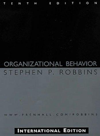 Organizational Behavior: Stephen P. Robbins