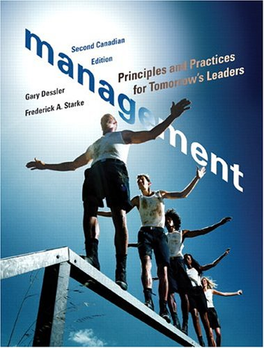 Management: Principles and Practices for Tomorrow's Leaders,: Gary Dessler, Frederick