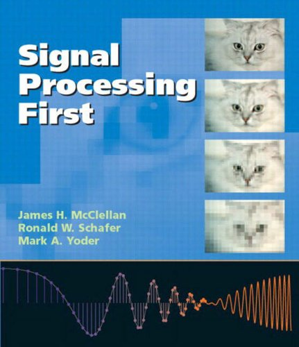 9780131202658: Signal Processing First:International Edition