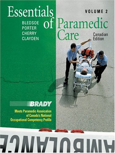 9780131203068: Essentials of Paramedic Care - Volume II, Canadian Edition (v. 2)