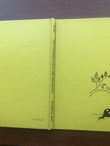 9780131204690: The caterpillar and the polliwog
