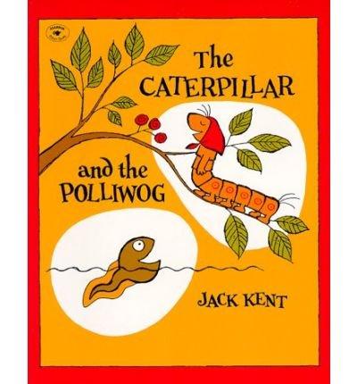 9780131204782: The Caterpillar and the Polliwog