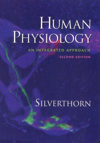9780131205413: Human Physiology: An Integrated Approach (International Edition)