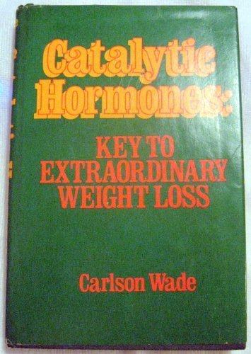 9780131208575: Catalytic hormones: Key to extraordinary weight loss