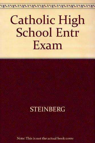 Catholic High School Entr Exam (Peterson's Master the Catholic High School Entrance Examss) (0131210130) by STEINBERG