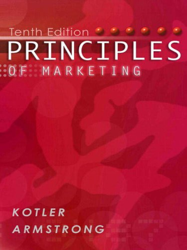 Principles of Marketing: Kotler, P T.""