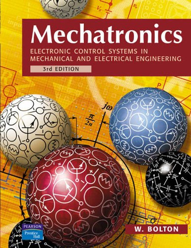 9780131216334: Mechatronics: Electronic Control Systems in Mechanical and Electrical Engineering