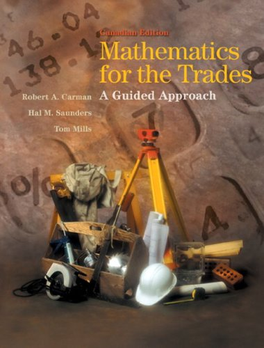 9780131216365: Mathematics for the Trades: A Guided Approach, Canadian Edition