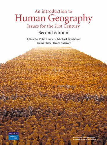9780131217669: An Introduction to Human Geography: issues for the 21st century (2nd Edition)