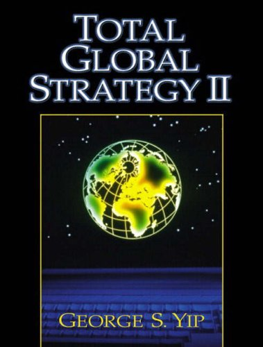 9780131218772: Total Global Strategy II (International Edition)
