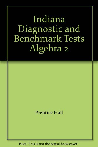 9780131220171: Indiana Diagnostic and Benchmark Tests Algebra 2