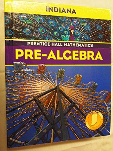 9780131220591: Pre-Algebra: Indiana (Prentice Hall Mathematics)