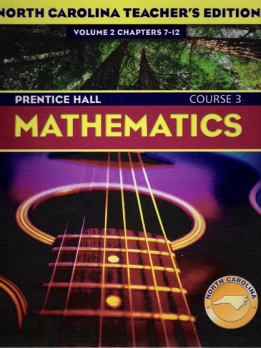 9780131221536: Prentice Hall Mathematics: Course 3, North Carolina Teacher's Edition Volume 2, Chapters 7-12