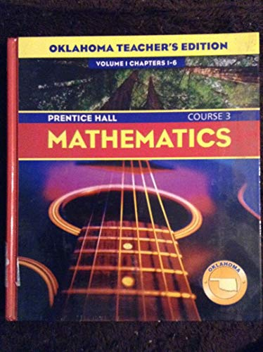 9780131221581: Prentice Hall Mathematics Course 3 (Oklahoma) (Volume 1 Chapters 1-6)