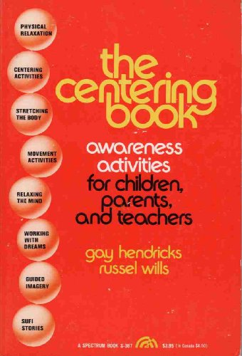 9780131221840: The Centering Book: Awareness Activities for Children, Parents, and Teachers (Transpersonal Books)