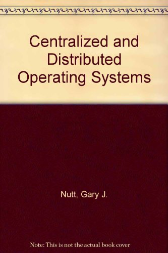 9780131223837: Centralized and Distributed Operating Systems