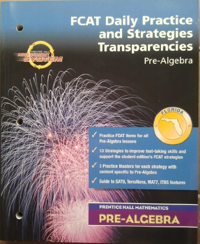 9780131224476: FCAT Daily Practice and Strategies Transparencies (Pre-Algebra Prentice Hall Mathematics)