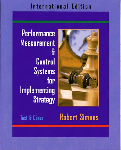 9780131225107: Performance Measurement and Control Systems for Implementing Strategy Text and Cases: International Edition