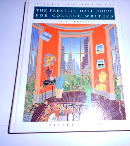9780131225572: The Prentice Hall Guide for College Writers Third Edition