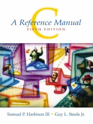 9780131225602: C: A Reference Manual
