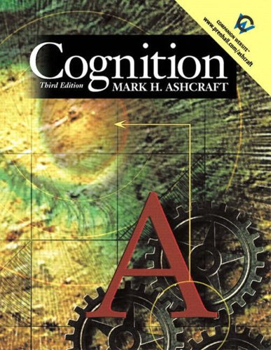9780131226999: Cognition (International Edition)