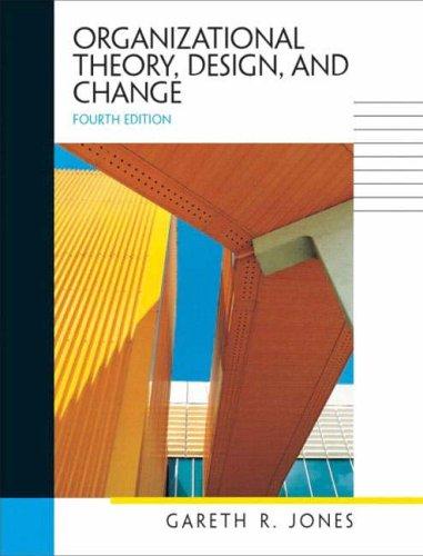 9780131227019: Organizational Theory, Design, and Change (International Edition)