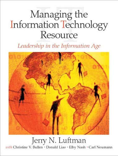 9780131227217: Managing the Information Technology Resource: Leadership in the Information Age