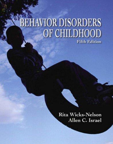 9780131227774: Behavior Disorders of Childhood