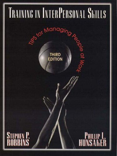 9780131227866: Training In Interpersonal Skills: Tips for Managing People at Work (International Edition)