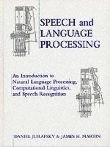 9780131227989: Speech and Language Processing: An Introduction to Natural Language Processing, Computational Linguistics and Speech Recognition