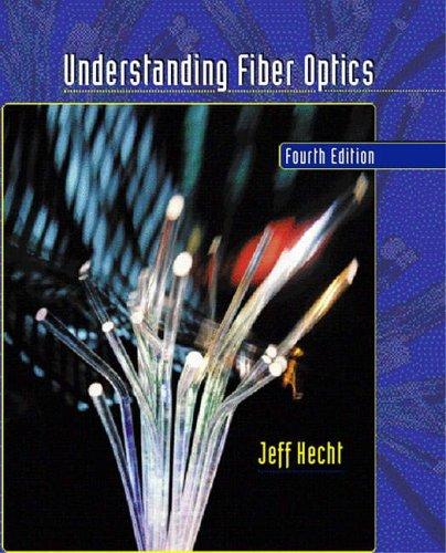 9780131228030: Understanding Fiber Optics