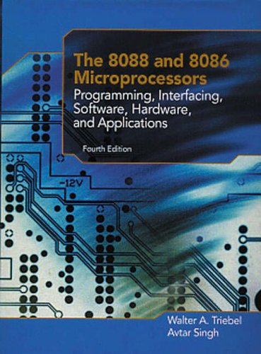 9780131228047: The 8088 and 8086 Microprocessors: Programming, Interfacing, Software, Hardware and Applications