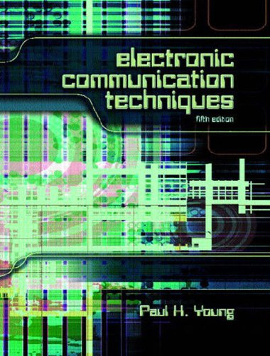 9780131228856: Electronic Communication Techniques: International Edition