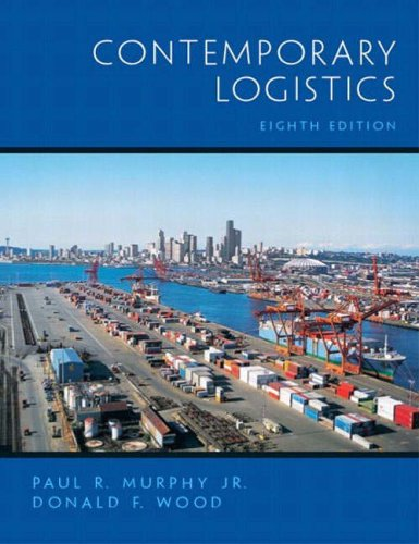 Contemporary Logistics (International Edition): Wood, Donald