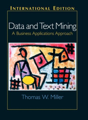 9780131229112: Data and Text Mining: A Business Applications Approach: International Edition